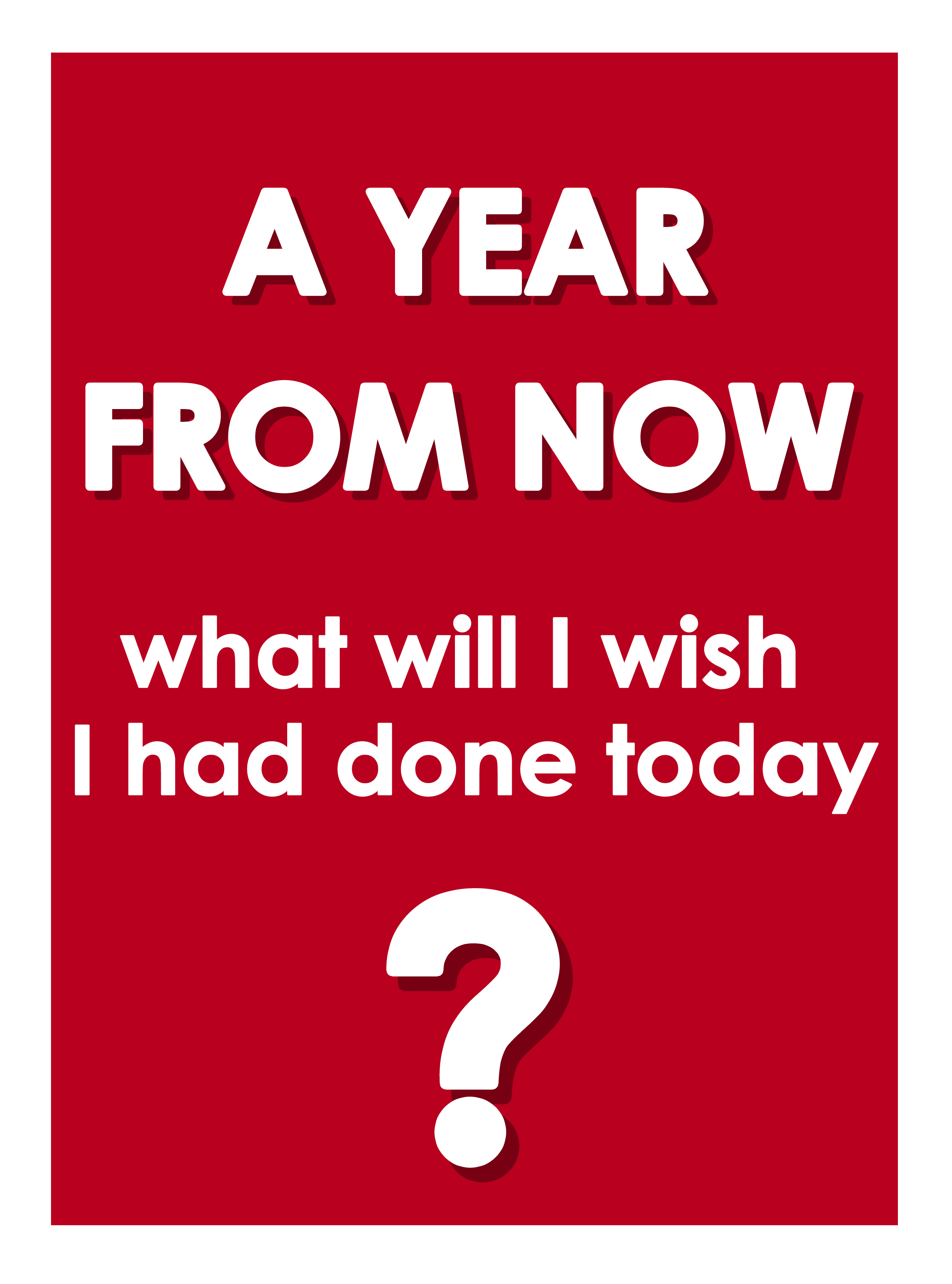 """A Year from Now"" gallery print in red"